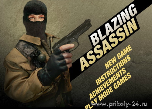 Blazing assassin