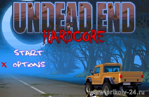 Undead end hardcore